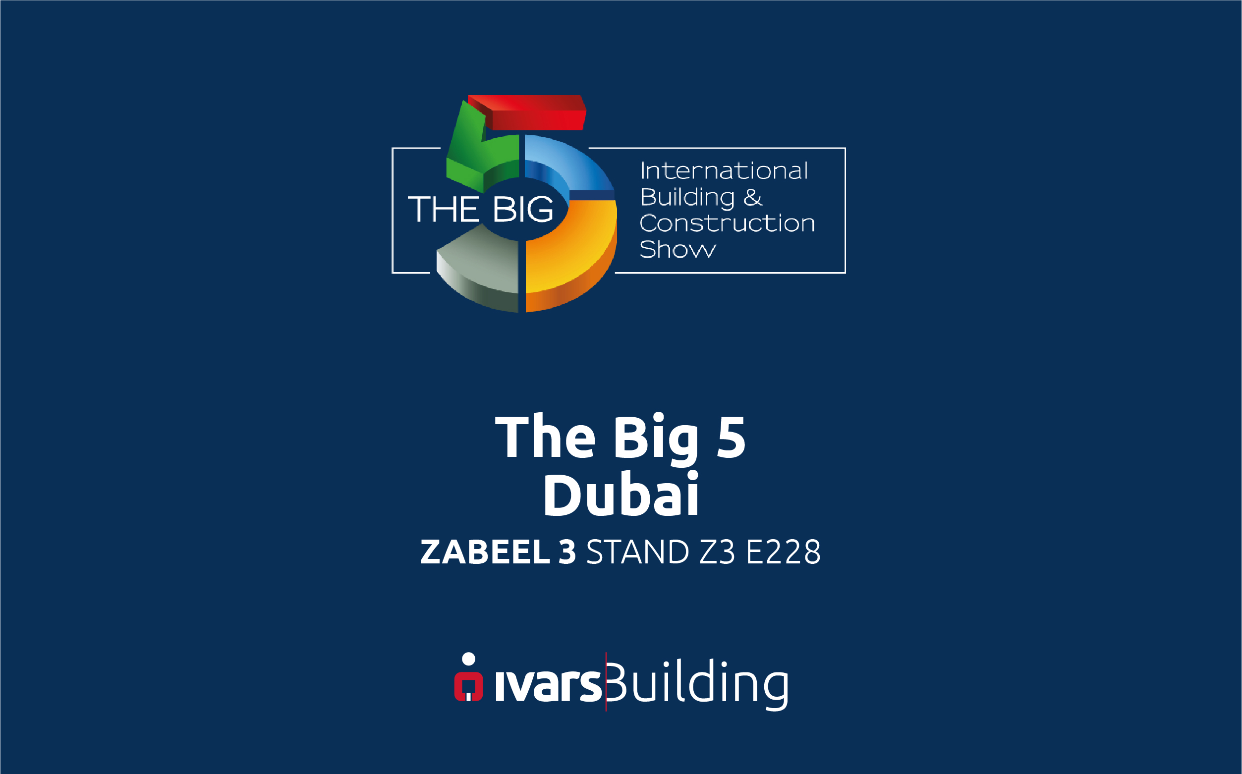 ivars-building-division-will-be-attending-the-big-5-from-25th-to-28th-november